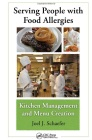 Buy Serving People with Food Allergies:  Kitchen Management and Menu Creation