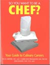 Buy So You Want to Be a Chef?