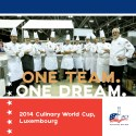 One Team. One Dream. 2014 Culinary World Cup, Luxembourg