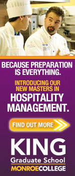 Because preparation is everything. Introducing our new masters in hospitality management. Find out more. King Graduate School at Monroe College