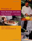 Buy Principles of Food, Beverage, and Labor Cost Controls