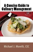Buy A Concise Guide to Culinary Management