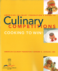 Buy The American Culinary Federation's Guide to Culinary Competitions