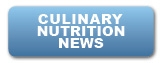 Culinary Nutrition News