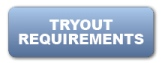 Tryout Requirements