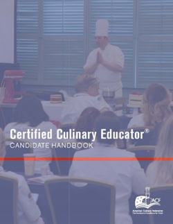 Certified Culinary Educator® Candidate Handbook