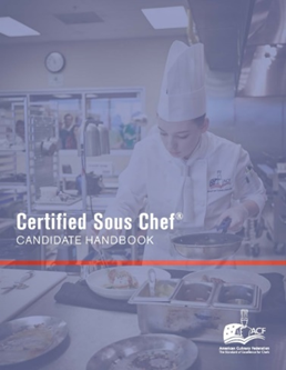 Certified Sous Chef® Candidate Handbook