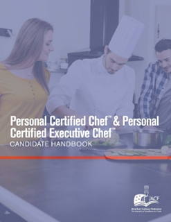 Personal Certified Chef ™ Candidate Handbook